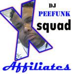 x squad - dj peefunk copy
